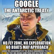 Antarctic treaty - no-fly zone, no exploration, no boats may approach - total government control