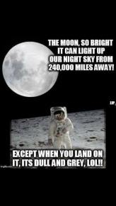 moon is bright except when they land on it